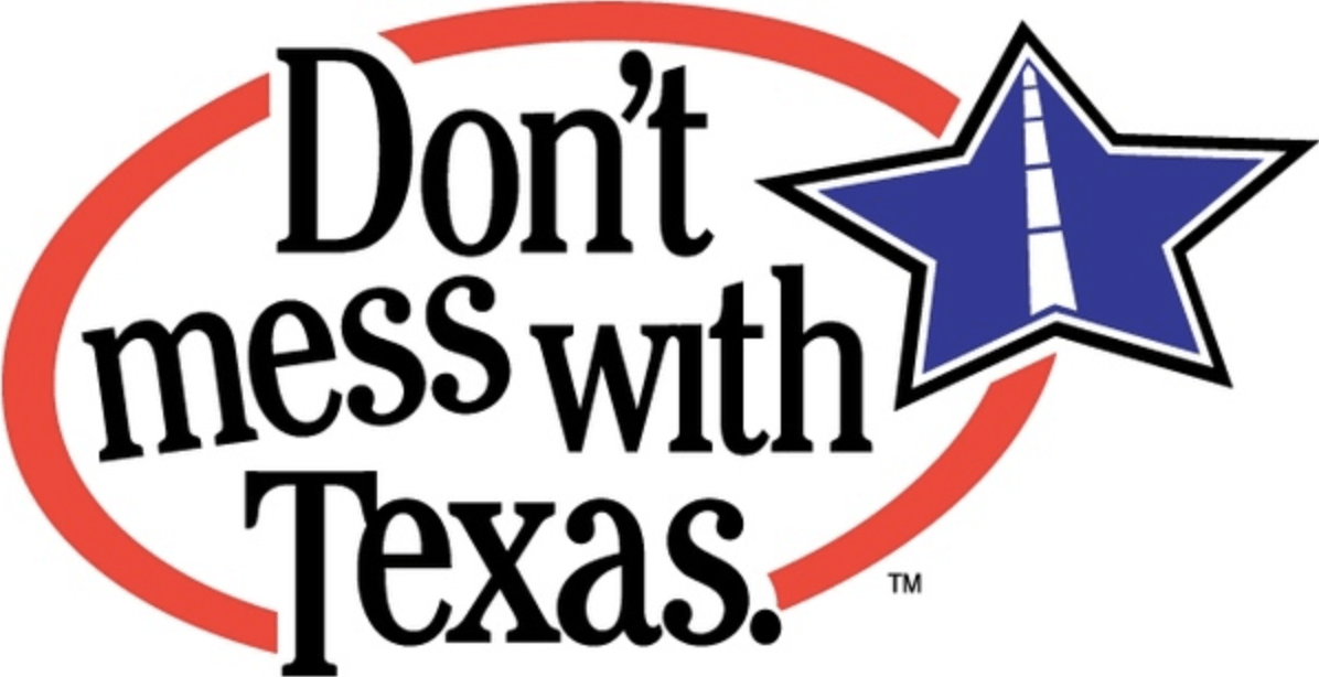 Don't Mess with Texas | Anti-Litter Campaign